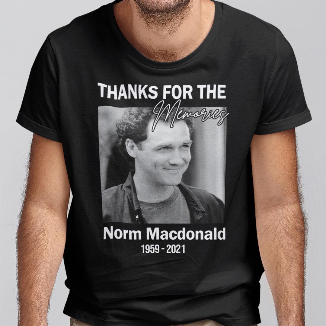 Norm Macdonald Shirt Thanks For The Memories