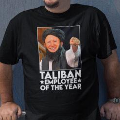 Taliban Employee Of The Year Joe Biden Shirt