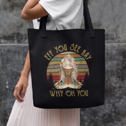 Eff You See Kay Why Oh You Yoga Girl Tote Bag