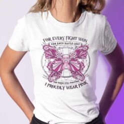 For Every Fight Won For Each Battle Lost Shirt Breast Cancer