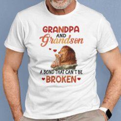 Grandpa And Grandson A Bond That Can't Be Broken Shirt