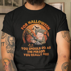 Halloween You Should Go As The Person You Really Are Shirt Anti Biden