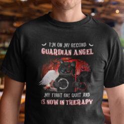 I'm On My Second Guardian Angel Shirt Black Cat