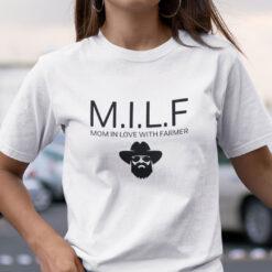 MILF Mom In Love With Farmer Shirt