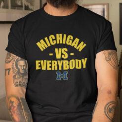 Michigan Vs Everybody Shirt Michigan Go Blue Football Tee