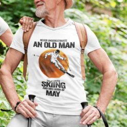 Never Underestimate An Old Man Who Loves Skiing Shirt May