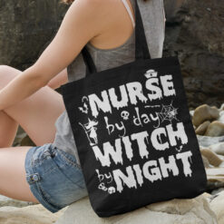 Nurse By Day Witch By Night Halloween Tote Bag