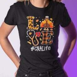 Turkey Love Thanksgiving Shirt CNA Life