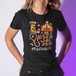 Turkey Love Thanksgiving Shirt RadTech Life