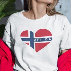 Uff Da Shirt I Love Norway