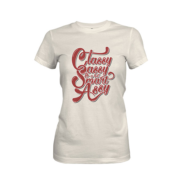 Classy Sassy And A Bit Smart Assy T shirt ivory