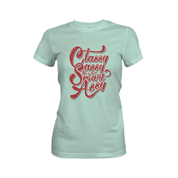 Classy Sassy And A Bit Smart Assy T shirt mint