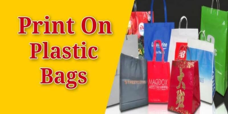 Print on Plastic Bags