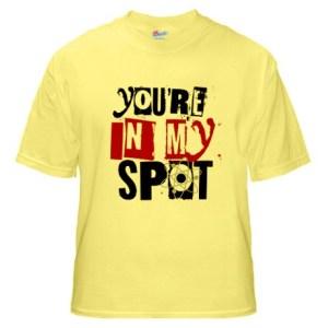 You're In My Spot Sheldon Cooper Shirt