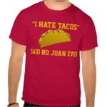 Taco Shirts and TShirts