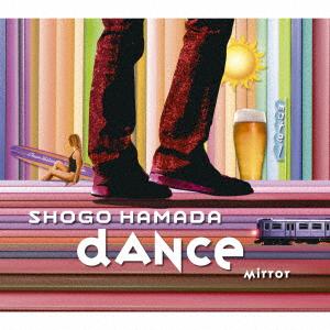 浜田省吾 MIRROR / DANCE