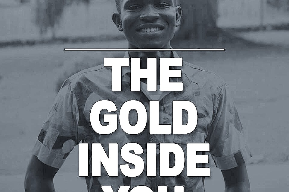 The Gold Inside You