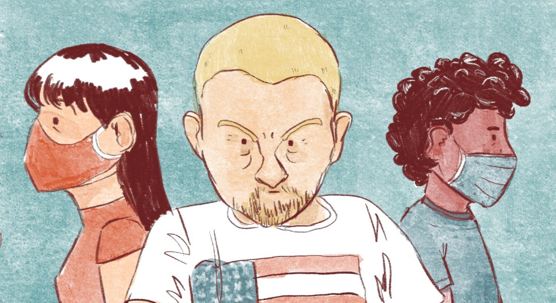 An illustration of an angry man in a USA flag shirt. Two people are behind him wearing face masks.