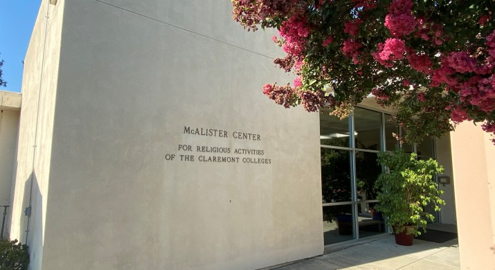 """A building has a sign that says """"McAlister Center for Religious Activities of the Claremont Colleges""""."""