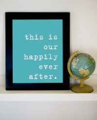 my favorite: happily ever after