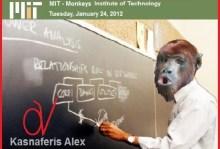 """Ξαναχτύπησε ο πράκτορας """"καθηγητής"""" Alex Kasnaferis του M.I.T. (Monkeys Institute of Technology)"""
