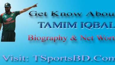 Tamim Iqbal Biography & Net worth
