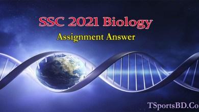 SSC 2021 Biology Assignment Answer For 1st & 3rd Week