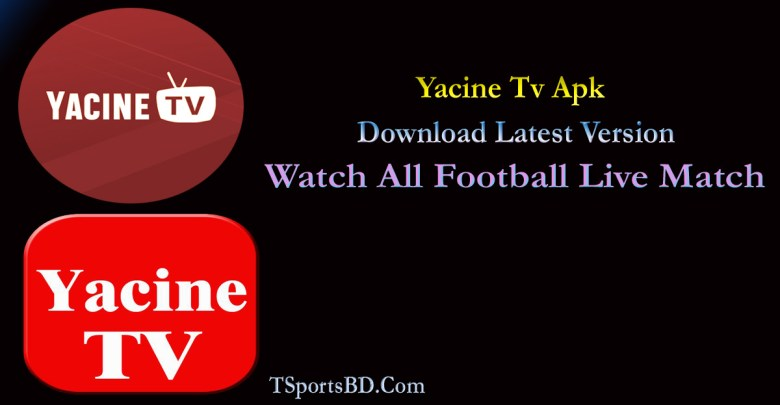 Yacine Tv Apk 2021