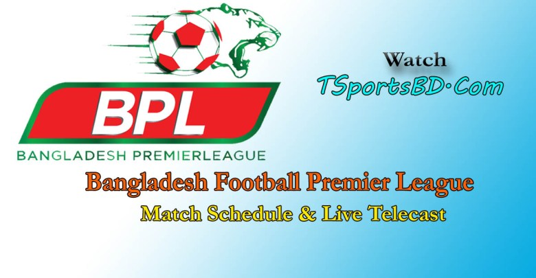 BPL Football Live