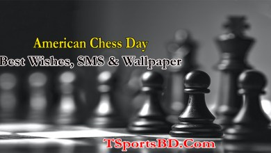 American Chess Day 2021 Best Wishes, SMS, Messages, Greetings, Quotes, Images & Wallpaper