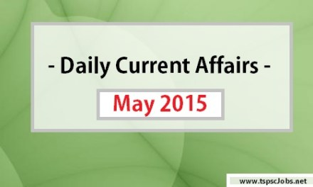 Current Affairs May 15 , 2015 – Today GK List