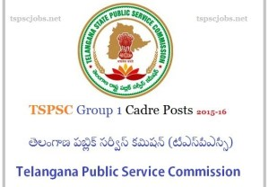 List of TSPSC Group1 Cadre Jobs