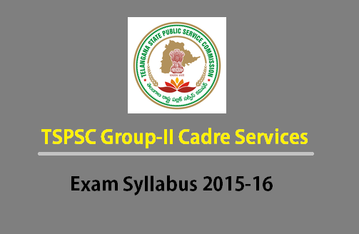 Telangana TSPSC Group 2 Exam Syllabus 2017 – Paper wise Topics