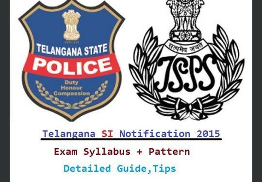 Telangana SI Syllabus Exam Pattern-TS Police Sub Inspector Notification 2016