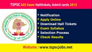 Download TSPSC AEE Hallticket Admit cards Exam 2015