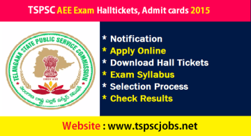 Download TSPSC AEE Hallticket Admit cards Exam 2015