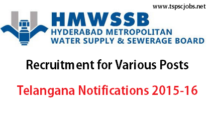 Telangana HMWSSB Notification Recruitment 2015 – Various Posts