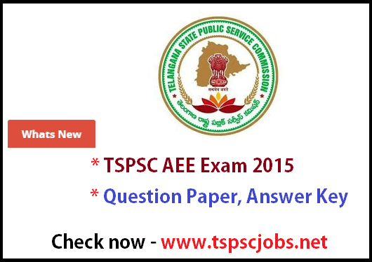 TSPSC AEE 2015 Exam Question Paper Official Answer Key – Download Now