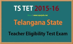 Telangana TSTET Recruitment 2015-16
