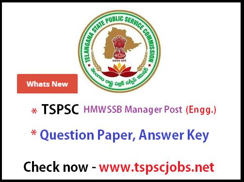 TSPSC HMWSSB Manager Engineering Exam Key 2015 - Download