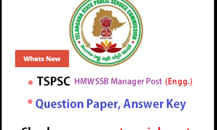 TSPSC HMWSSB Manager Engineering Exam Key 2015 – Download PDF