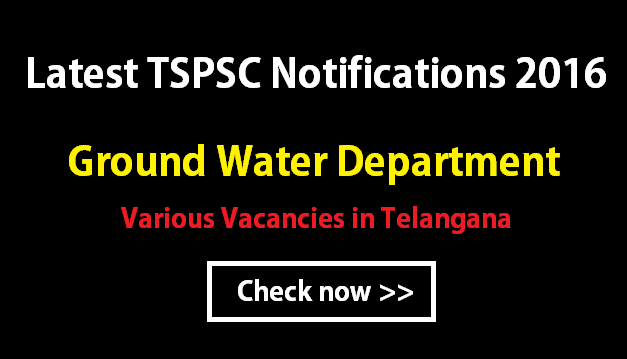 TSPSC Ground Water Department Notifications 2016-New*