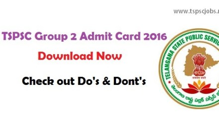 Download Telangana TSPSC Group 2 Admit Card 2016- Available Now