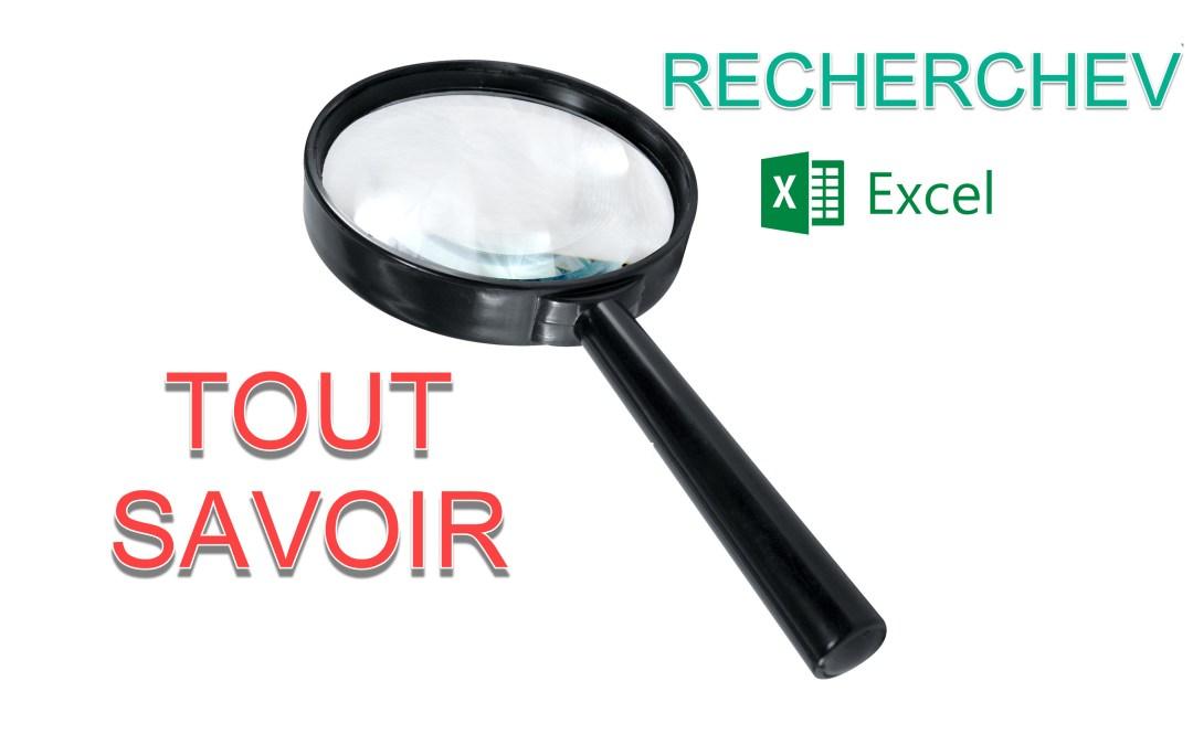 Comment bien comprendre la fonction RECHERCHEV dans Excel