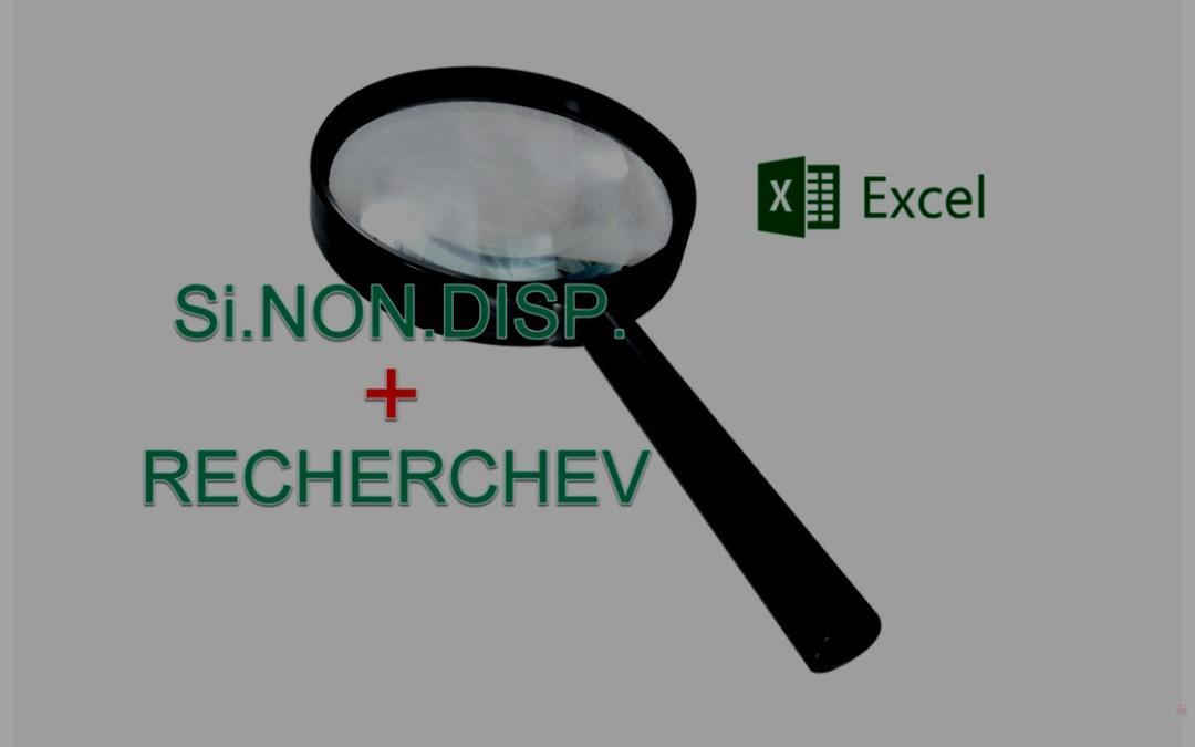 Faire une recherche sur 2 colonnes en imbriquant RECHERCHEV et SI.NON.DISP