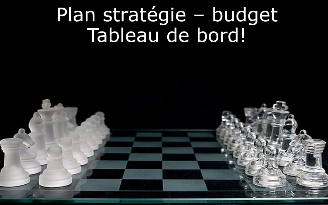 Tout savoir sur la planification stratégique, les budgets et les tableaux de bord