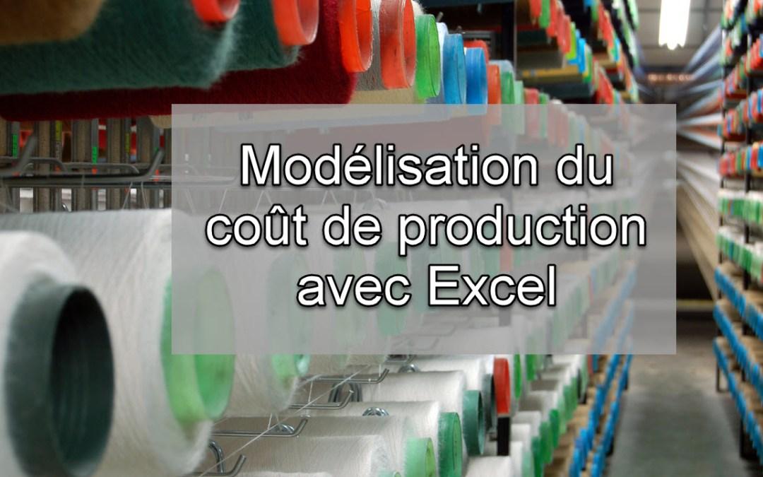 Modéliser le calcul du coût de production (entreprise industrielle) avec Excel
