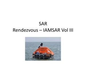 SAR Rendezvous - IAMSAR Vol III