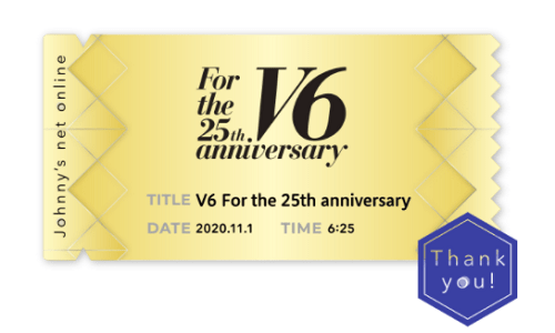 v625 1101 500x300 V6 For the 25th anniversary ライブ配信と前夜祭