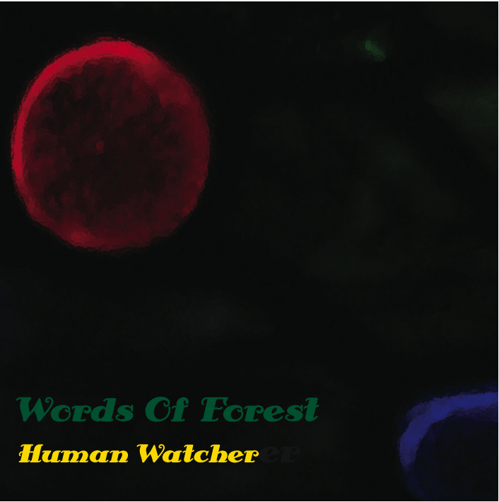 Human Watcher / Word Of Forest